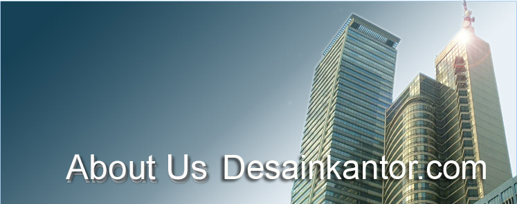 about us www desainkantor com by www tokoonlinemurahindonesia com ABOUT US